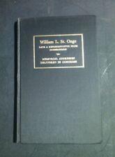 Memorial Addresses in Congress in honor of William L St Onge  (1970) Connecticut