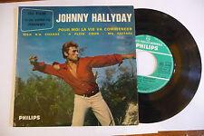 "JOHNNY HALLIDAY""POUR MOI LA VIE VA COMMENCER-disco 45 giri EP(4brani) PHILIPS"""