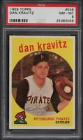1959 Topps BB Card #536 Dan Kravitz Pittsburgh Pirates PSA NM-MT 8 !!!!