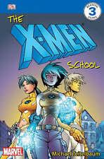 DK Readers The X-Men School: Level 3: X-Men Paperback