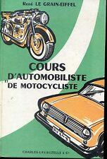 COURS D'AUTOMOBILISTE ET DE MOTOCYCLISTE - R. Le Grain-Eiffel 1962