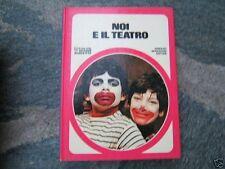 LIBRO=NOI E IL TEATRO=IL CLUB DELLE GIOVANI MARMOTTE=1980