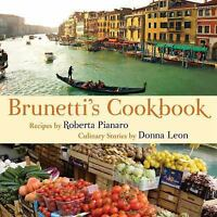 Brunetti's Cookbook Pianaro, Roberta Hardcover