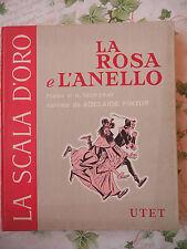 811E - LA ROSA E L'ANELLO ED. UTET 1957