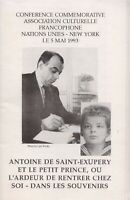 ANTOINE DE SAINT-EXUPERY ET LE PETIT PRINCE OU L'ARDEUR DE RENTRER CHEZ SOI