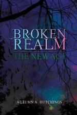 Broken Realm: The New Age (Paperback or Softback)