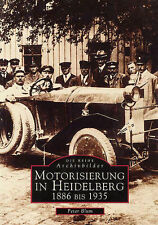 Motorisierung Heidelberg Baden Württemberg Geschichte Buch Bildband Stadt Bilder