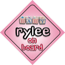 Baby Rylee On Board Novelty Child Car Sign New