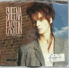 45 TOURS / SHEENA  EASTON    DO IT FOR LOVE    A1