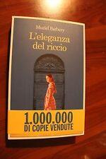 MURIEL BURBERY - L'ELEGANZA DEL RICCIO - ED. E/O - NUOVA ED. 41a RISTAMPA 2010