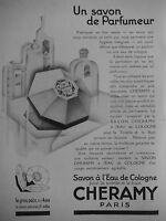 PUBLICITÉ 1925 SAVON A L'EAU DE COLOGNE CHERAMY - ADVERTISING