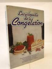 Encyclopédie de la congélation Cuisine conservation Aliments 1980 150 recettes