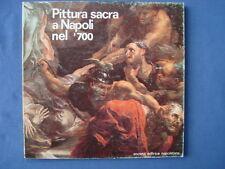 PITTURA SACRA A NAPOLI NEL '700-CATALOGO MOSTRA NICOLA SPINOSA-1981