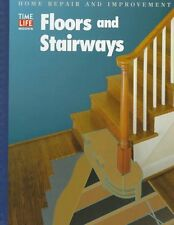 Floors and Stairways (Home Repair and Improvement)