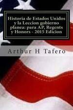 Historia de Estados Unidos y la Leccion Gobierno Planea: para AP, Regents y H...