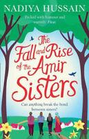 The Fall and Rise of the Amir Sisters | Nadiya Hussain