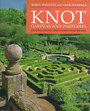KNOT GARDENS AND PARTERRES; A HISTORY OF THE KNOT GARDEN AND HOW TO MAKE ONE TOD