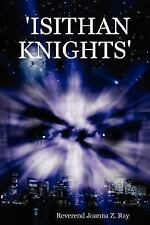 'Isithan KnightsApos by Joanna Z. Ray (2007, Stapled)