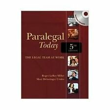 Paralegal Today : The Legal Team at Work by Roger Miller and Mary Meinzinger...