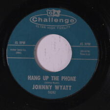 JOHNNY WYATT: Hang Up The Phone / Any Kind Of Love 45 Hear! Soul