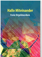 Kirchenorgel Noten : Hallo Miteinander - Freie Orgelmusiken