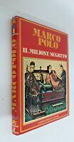 Marco Polo il milione segreto / Alberto Peruzzo