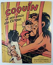 Calvo Coquin et ses amis du cirque Ed. Gautier- Langereau 1954 TBE