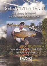 Selectivity: Trout The Theory & Method