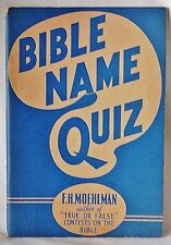 Bible Name Quiz 1942 F. H. Moehlman **Home Schooling Materials** Zondervan Publ.