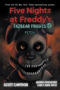 Fazbear Frights #2: Fetch (Five Nights at Freddy's) by Scott Cawthon