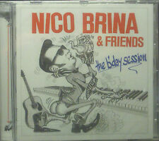 CD NICO BRINA & FRIENDS - le b'day session, neuf - dans emballage d'origine