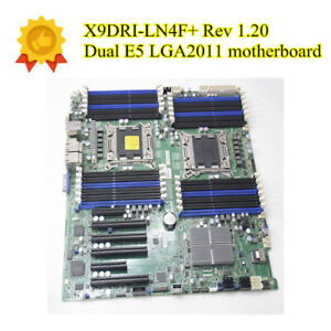 1 PCS X9DRI-LN4F+ Server Motherboard Dual Rev 1.20 E5 1.20A LGA2011 Version X79