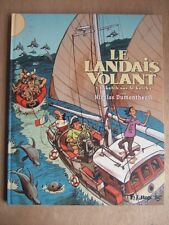DUMONTHEUIL : LE LANDAIS VOLANT : 3 - SKETCH SUR LE KETCH. FUTUROPOLIS DL 2010