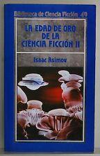 LA EDAD DE ORO DE LA CIENCIA FICCION  II - BIBLIOTECA DE CIENCIA FICCION - 49