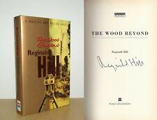 Reginald Hill - The Wood Beyond (Dalziel & Pascoe) - Signed - 1st/1st (1996)