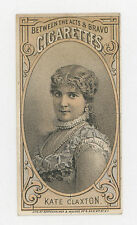 1880-92 N-342 Between The Acts & Bravo Cigs Actress Kate Claxton Tobacco Card