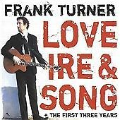 Frank Turner-Love Ire and Song  CD NEW