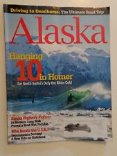 ALASKA Magazine Oct 2008: Surfing in Homer,Highway Pioneer,Secessionists,Camping