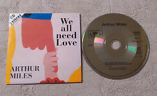"CD AUDIO INT/ ARTUR MILES ""WE ALL NEED LOVE"" CD SINGLE PROMO CARD SLEEVE  1992"