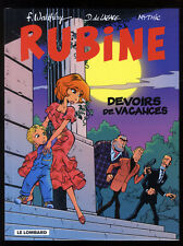 RUBINE  n°7  DEVOIRS DE VACANCES   WALTHERY / DE LAZARE / MYTHIC  LOMBARD   EO