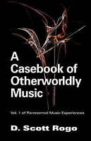 Aßcasebook of Otherworldly Music, Paperback by Rogo, Scott D., Like New Used,...
