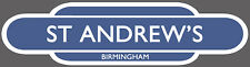 BIRMINGHAM CITY RAILWAY TOTEM FOOTBALL SIGN. INSIDE OR OUTSIDE USE. ST ANDREW'S