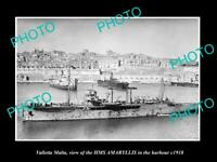 OLD LARGE HISTORIC PHOTO VALLETTA MALTA BRITISH SHIP HMS AMARYLLIS c1918 WWI