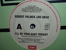 "Robert Palmer & UB40 ""I'll Be Your Baby Tonight"" DYLAN Oz 7"""