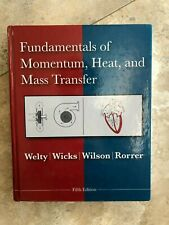 Fundamentals of Momentum, Heat and Mass Transfer by Welty, Wicks, Wilson, Rorrer