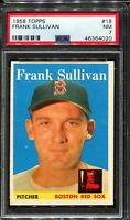 1958 Topps Baseball #18 FRANK SULLIVAN Boston Red Sox PSA 7 NM