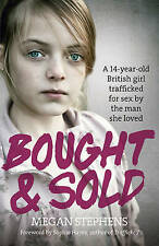 Bought and Sold by Megan Stephens (Paperback, 2015)
