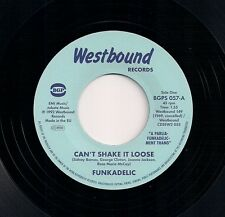 """NORTHERN SOUL 7"""" 45 FUNKADELIC - CAN'T SHAKE IT LOOSE / I'LL BET YOU - BGP"""
