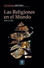 Las religiones en el mundo (Misterios de la historia) (Spanish Edition-ExLibrary