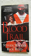 Blood Trail 2005 Book SIGNED by Author Rick Reed Sadistic Murders Evansville IN